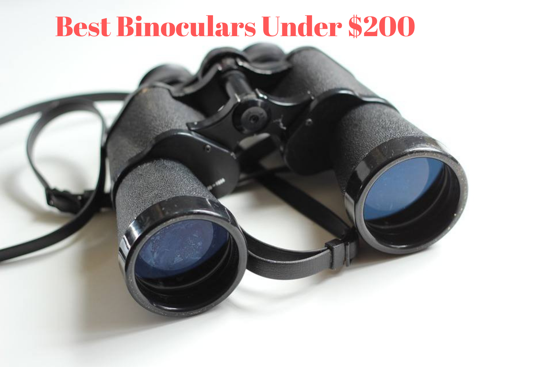 Best Binoculars Under 200 dollar