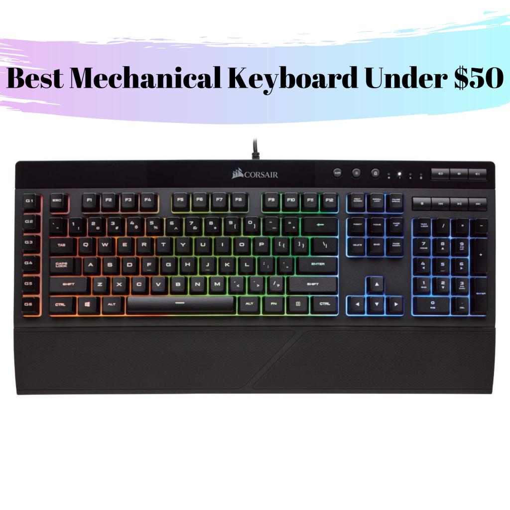 Best Mechanical Keyboard Under 50 USD
